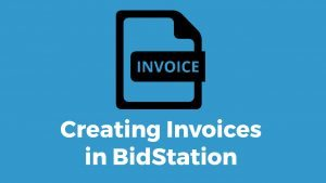 Prepare BidStation Invoices